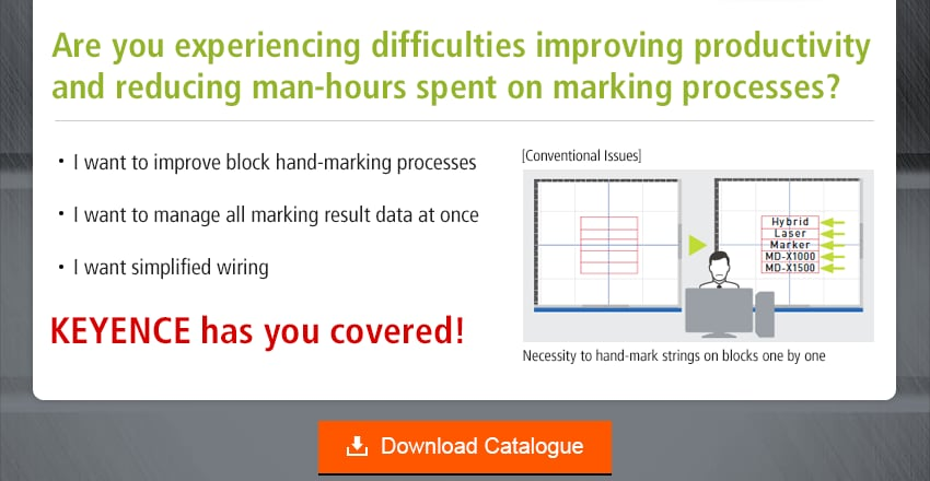 Are you experiencing difficulties improving productivity and reducing man-hours spent on marking processes? / I want to improve block hand-marking processes, I want to manage all marking result data at once, I want simplified wiring / KEYENCE has you covered!