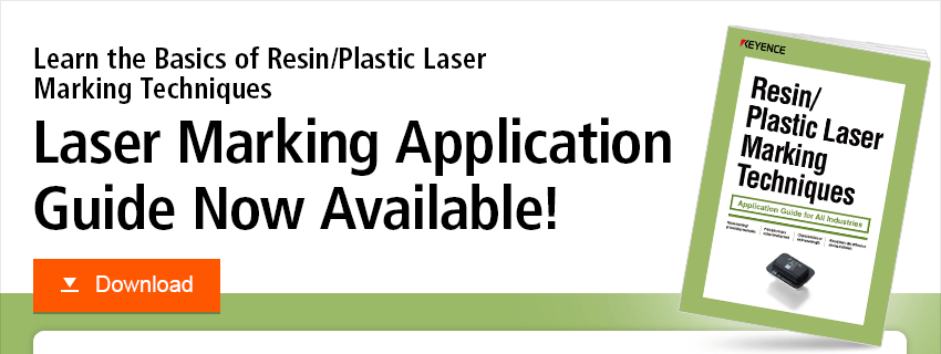 Learn the Basics of Resin/Plastic Laser Marking Techniques Laser Marking Application Guide Now Available! Download