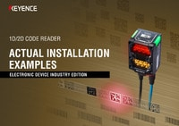 1D/2D Code Reader: ACTUAL INSTALLATION EXAMPLES [Electronic Device Industry Edition]