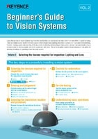 Beginner's Guide to Vision Systems Vol.2